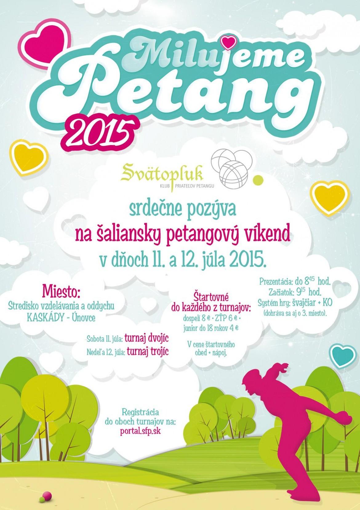 Pozvánka na petangový víkend - Milujeme Petang dňa 11. až 12.7.2015